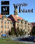 Waste Island - Begin Again