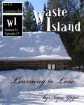 Waste Island - Learning to Lose