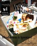 Waste Island - Blissfulness is Ignorant