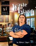 Waste Island - Static Cling