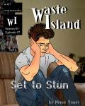 Waste Island - Set to Stun