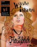 Waste Island - Flashback