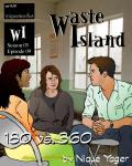 Waste Island - 180 vs. 360
