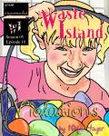 Waste Island - Violations