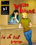 Waste Island - In & Out