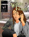 Waste Island - Pon Farr vs. Kolinahr